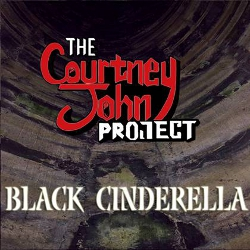 The Courtney John Project - Black Cinderella