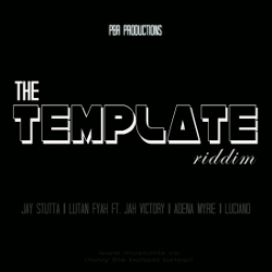 The Template riddim