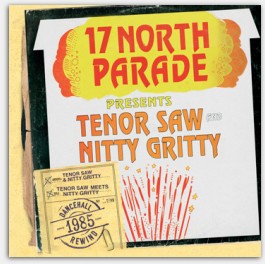Tenor Saw and Nitty Gritty at 17 North Parade