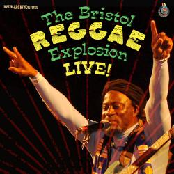 The Bristol Reggae Explosion Live!