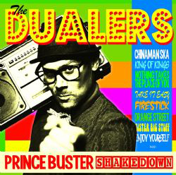 The Dualers - Prince Buster Shakedown