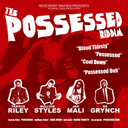 The Possessed Riddim