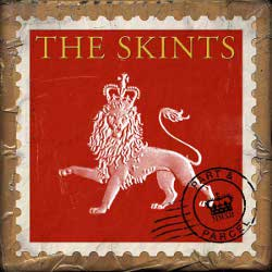 The Skints - Part and Parcel