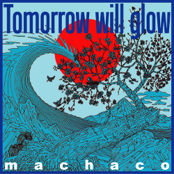 Tomorrow Will Glow