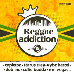 Undisputed Records - Reggae Addiction