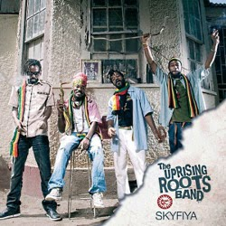 Uprising Roots Band - Skyfiya