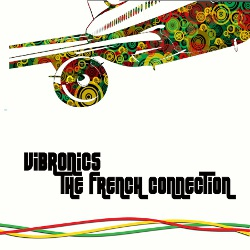 Vibronics - The French Connection