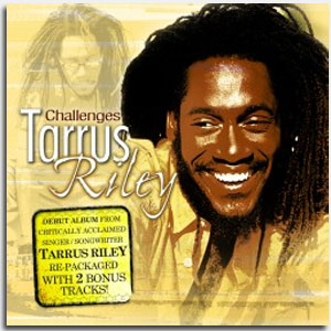 Tarrus Riley - Challenges - 2008 (reissue 2004) VP Records